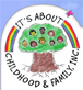 It's About Childhood & Family, Inc.