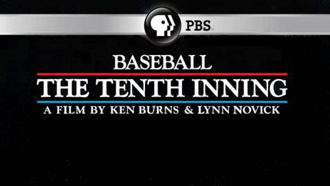 Ken Burns' Tenth Inning updates the award-winning BASEBALL documentary series.