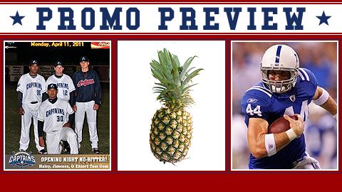 Celebrating a no-hitter, the pineapple and an Iowa hero are on the week's promotion agenda.