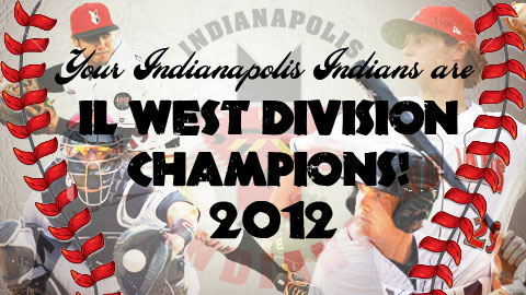 The Indianapolis Indians have clinched the IL West title and are headed to the postseason.
