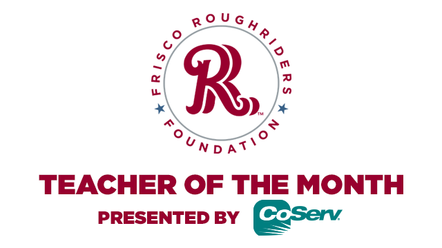 Teacher Of The Month Presented By Coserv Frisco