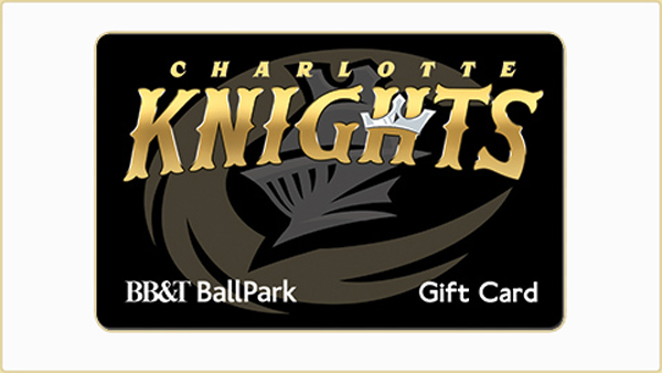 Gift Cards | Charlotte Knights Tickets