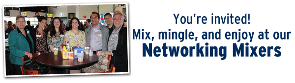 You're Invited! Mix. Mingle. Network. Enjoy.